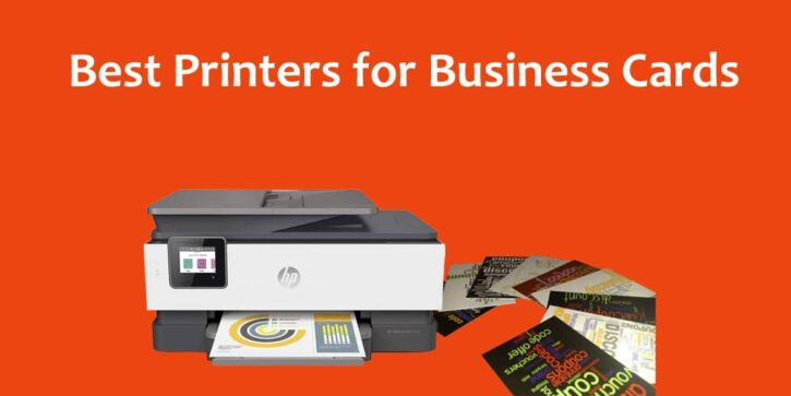 Best Printers for Business Cards
