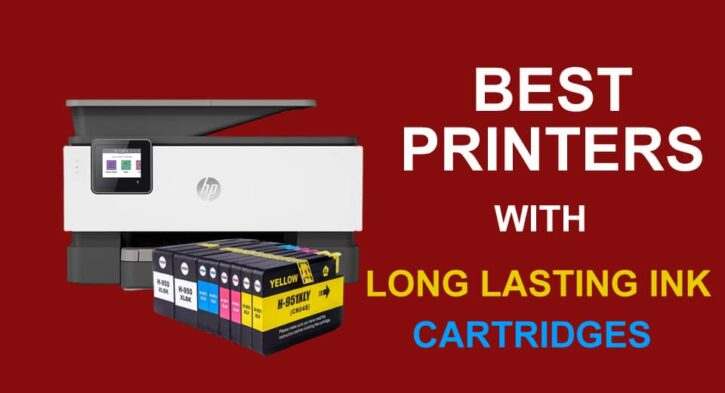 Best Printers With Long Lasting Ink