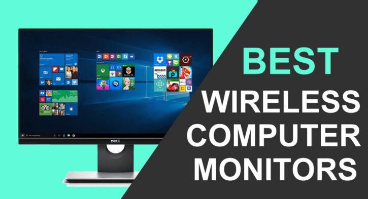 Best Wireless Computer Monitors