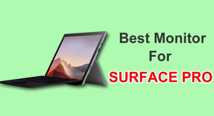 Best monitor for surface pro