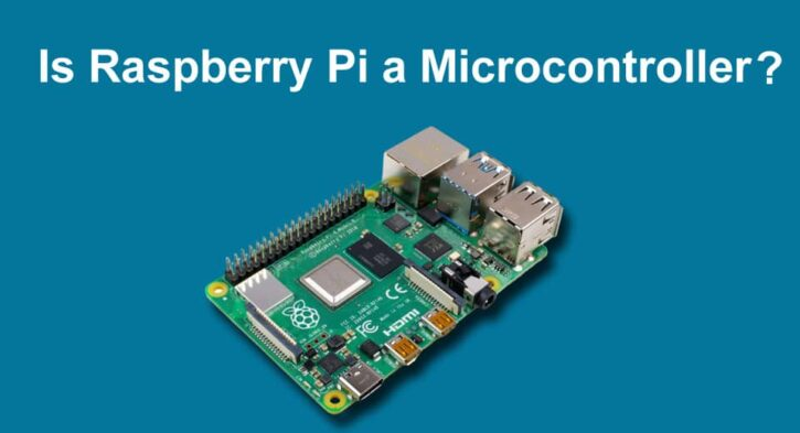 Is Raspberry Pi a microcontroller