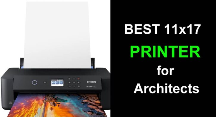 Best 11 x 17 printer for architects