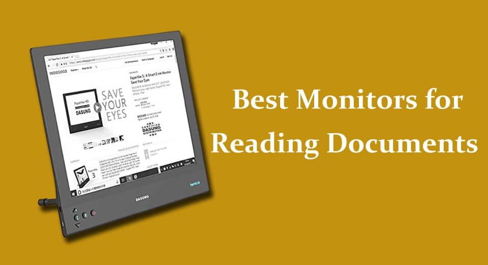 Best monitors for reading documents