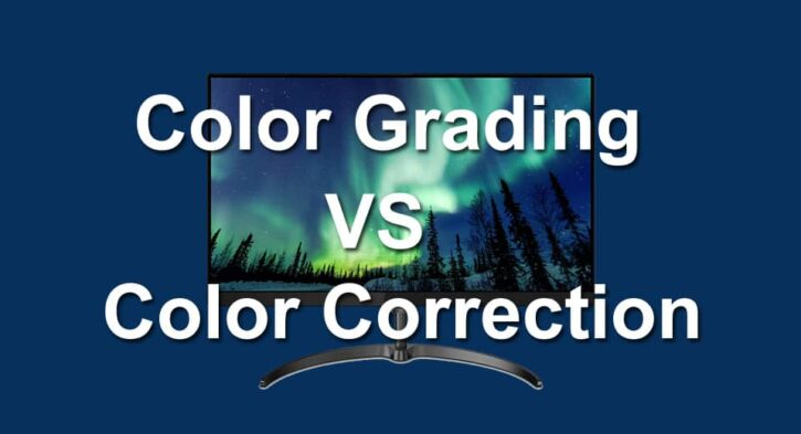 Color grading vs color correction