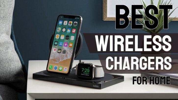 best wireless charger for home